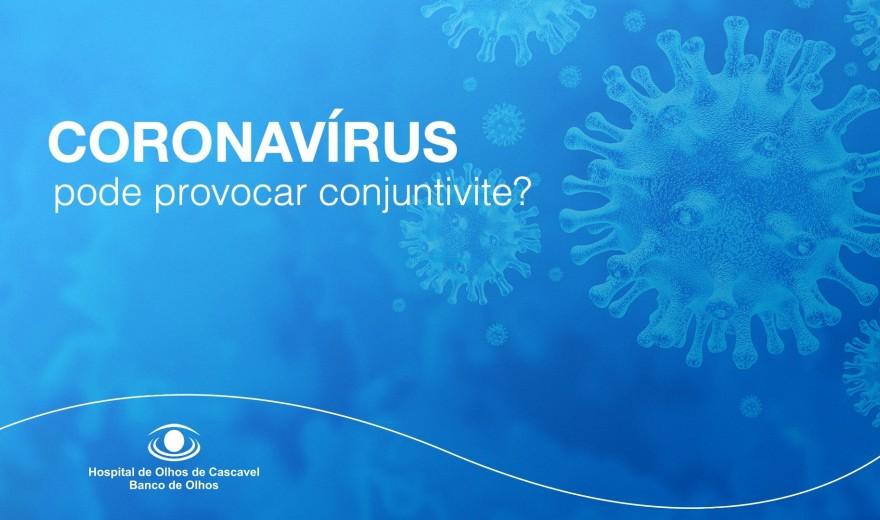 Vídeo: Coronavírus pode provocar Conjuntivite?